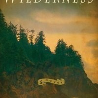 Book Review: Wilderness by Lance Weller