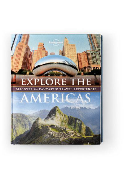 Explore The Americas, Edition - 1 by Lonely Planet