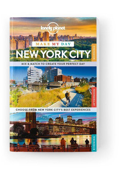 Make My Day New York City, Edition - 1 by Lonely Planet