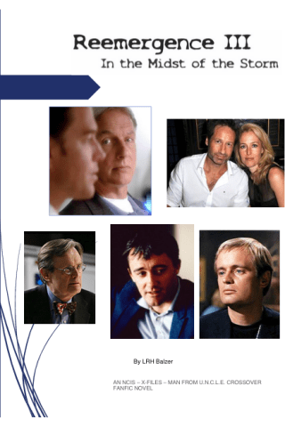 Reemergence Series (Man from UNCLE/X-Files/NCIS)