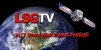 LSG-TV - 24/7 Texas high school football video network