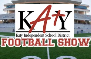 Katy ISD Football Show