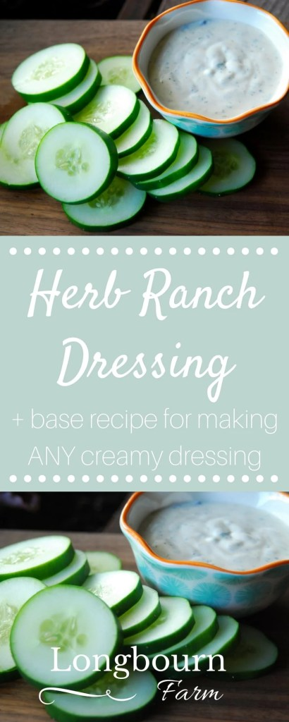 Herb ranch dressing that is perfect with any salad or fresh summer veggie. Plus a tip on how to make a base for ANY creamy salad dressing!