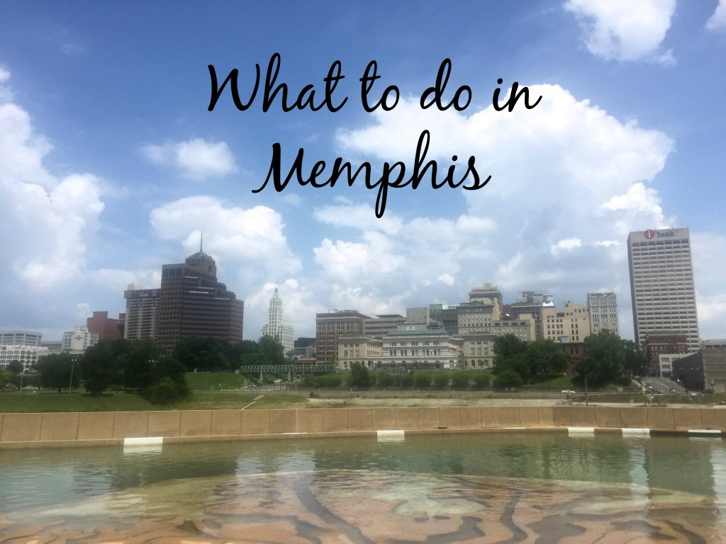 What to do in Memphis | longdistancebaking.com