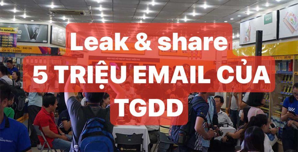 Leak & Share: 5 triệu email khách hàng của TGDĐ - UPDATE 11/12: 400K GMAIL LIVE