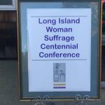 Long Island Woman Suffrage Centennial Conference a Huge Success