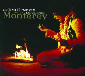 Live At Monterey – The Jimi Hendrix Experience