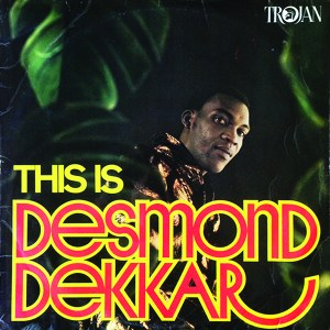 This Is Desmond Dekkar