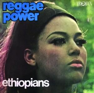 Reggae Power - Ethiopians