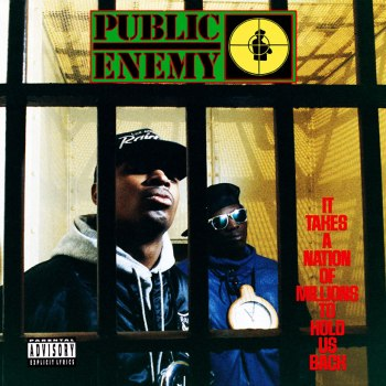 Public Enemy – It Takes A Nation Of Millions To Hold Us Back Chali 2na