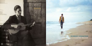 Robert Forster – Danger In The Past/Calling From A Country Phone