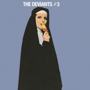 Deviants Reissue
