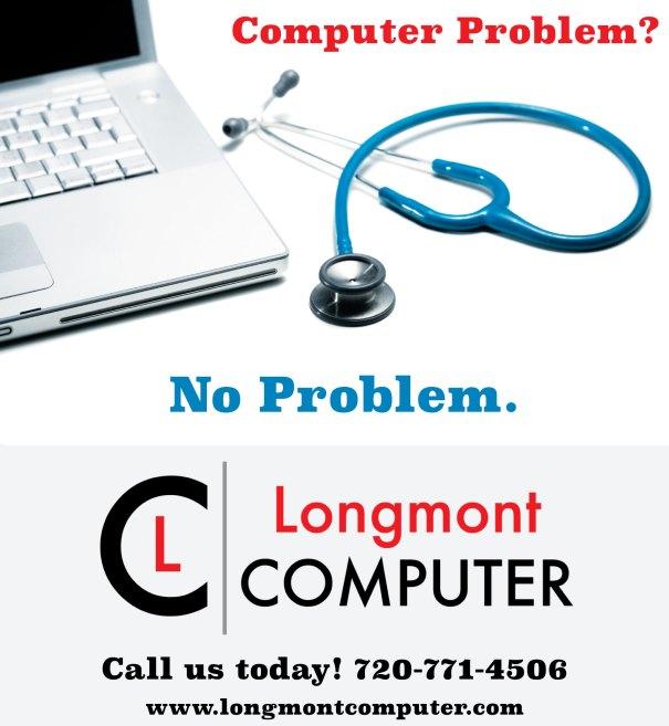 Computer Problem? No Problem. Longmont Computer