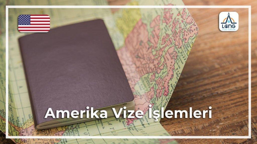 amerika vize islemleri