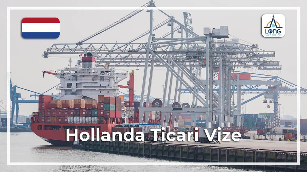 Ticari Vize Hollanda