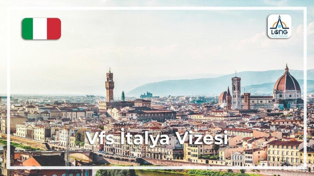 İtalya Vfs Vizesi