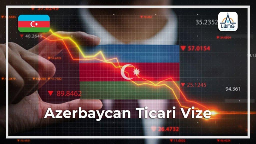 Vize Ticari Azerbaycan