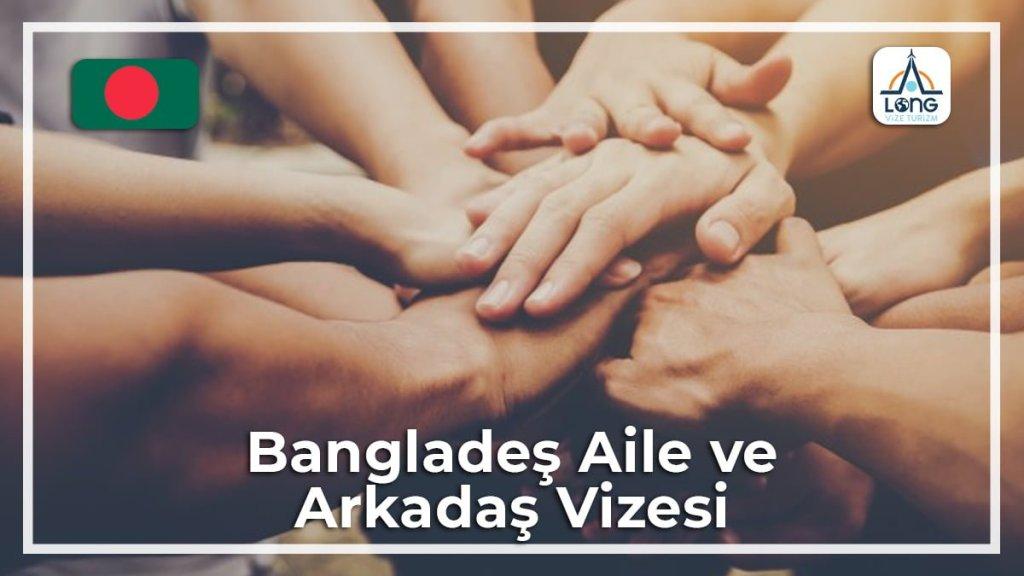 Aile Vizesi Ve Arkadaş Bangladeş