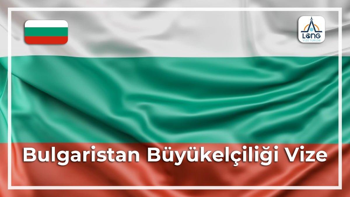 Büyükelçiliği Vize Bulgaristan