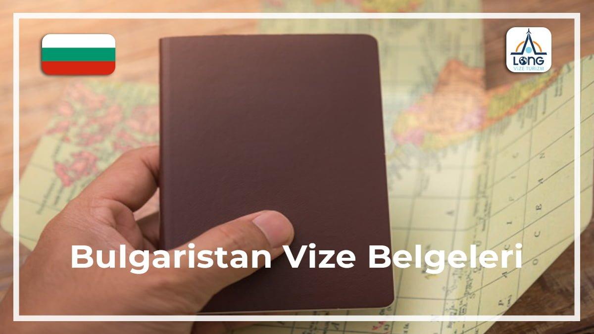 Vize Belgeleri Bulgaristan