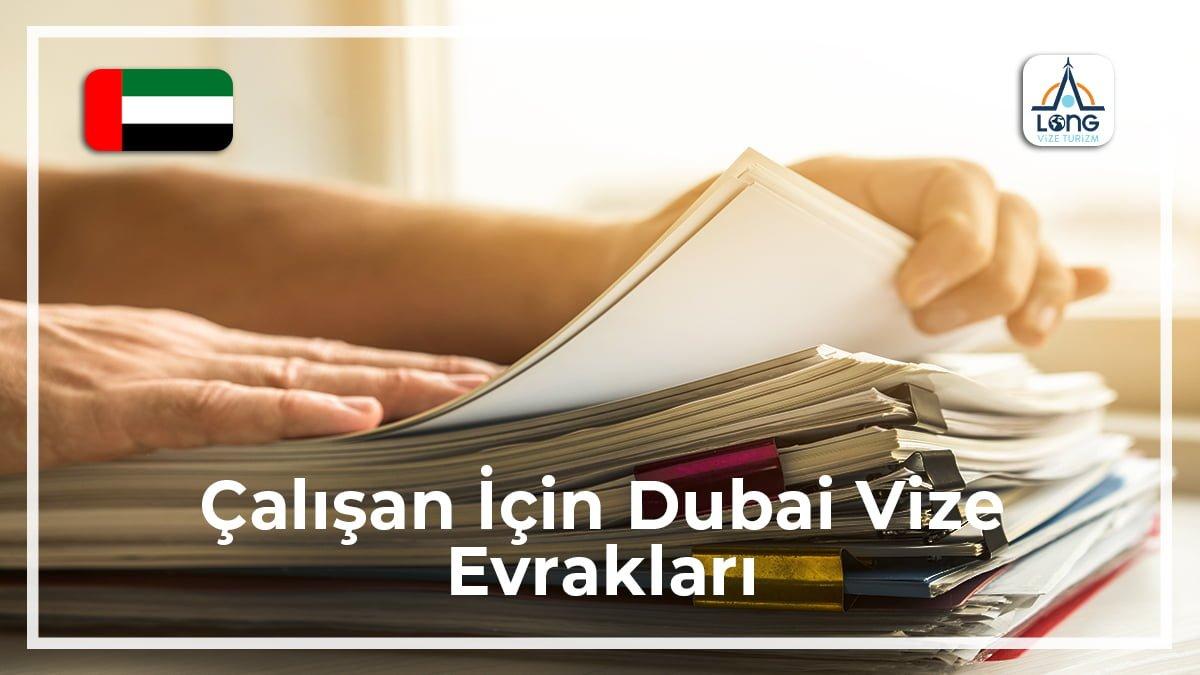 Dubai Vize Evrakları Çalışan İçin