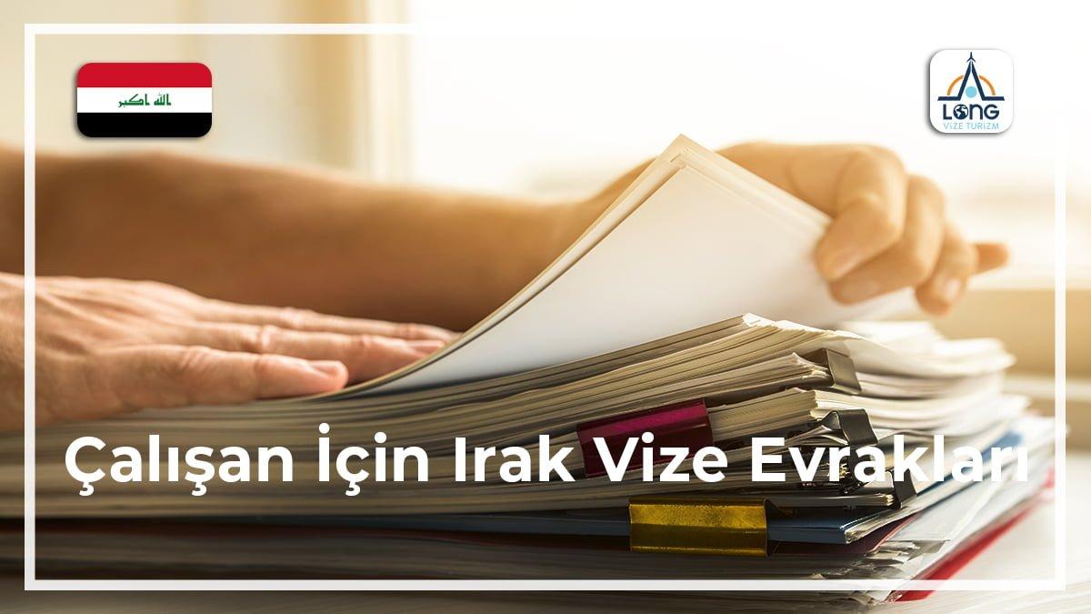 Irak Vize Evrakları Çalışan İçin