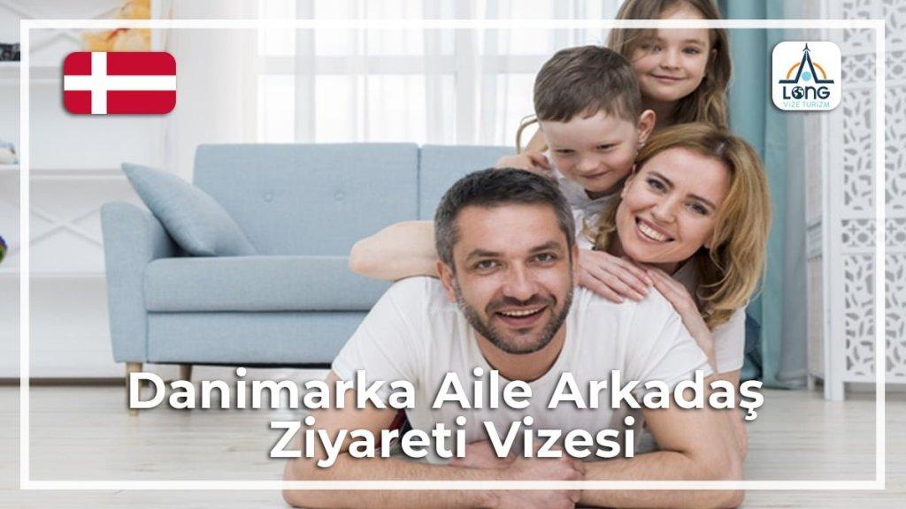 Aile Arkadaş Ziyareti Vizesi Danimarka