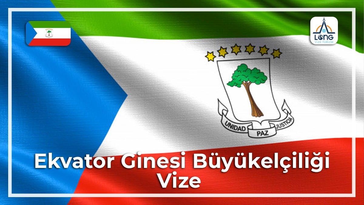 Büyükelçiliği Vize Ekvator Ginesi