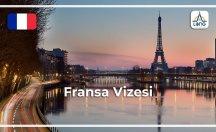 Fransa Vize Başvuru Şartları
