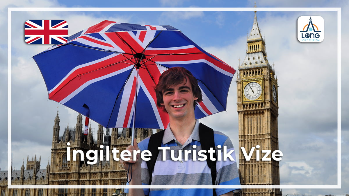 Turistik Vize İngiltere