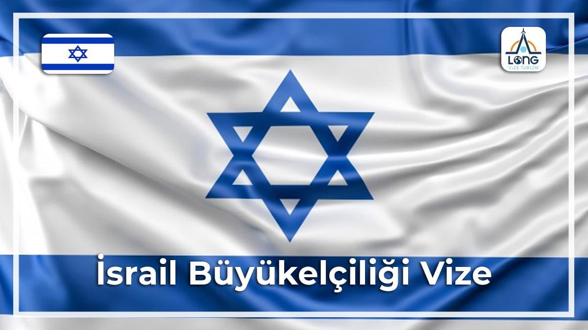 Büyükelçiliği Vize İsrail