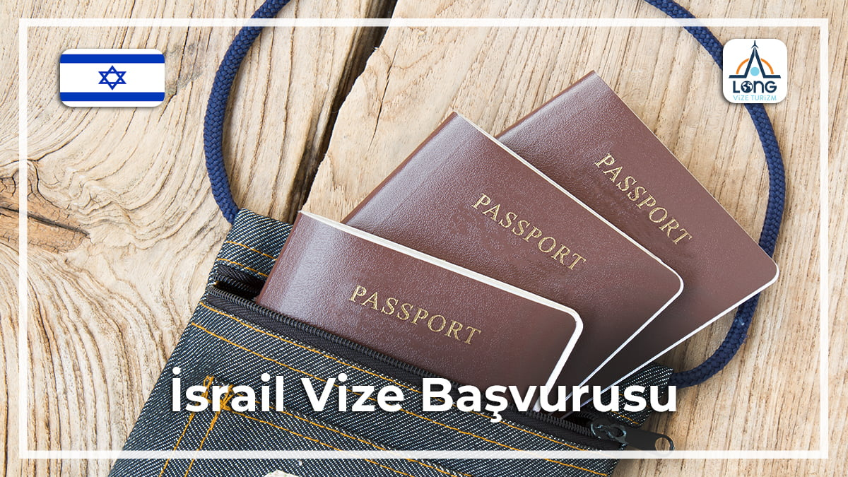 Vize Başvurusu İsrail