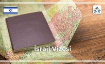 İsrail Vize Başvuru Şartları