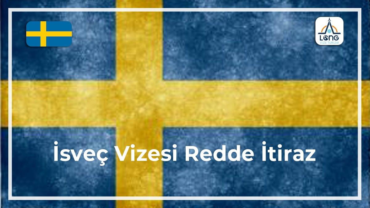 Vizesi Redde İtiraz İsveç
