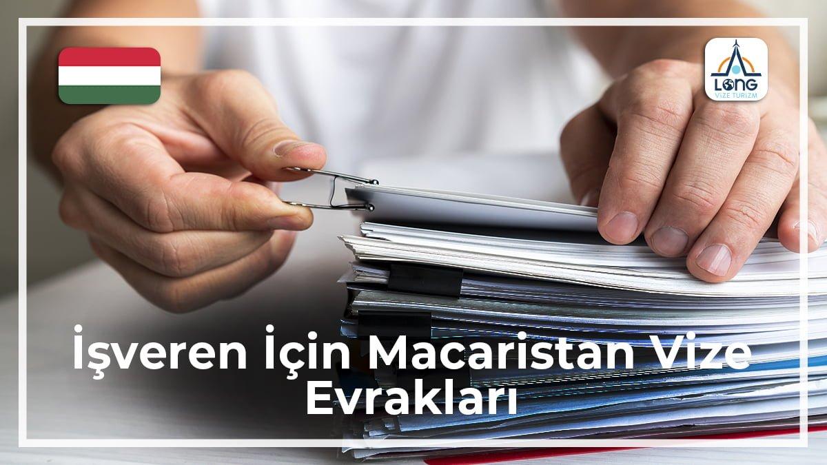 Macaristan Vize Evrakları İşveren İçin