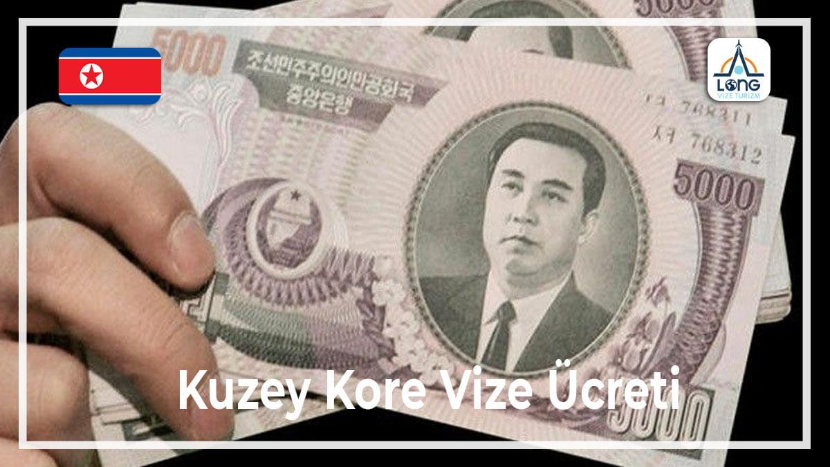 Vize Ücreti Kuzey Kore