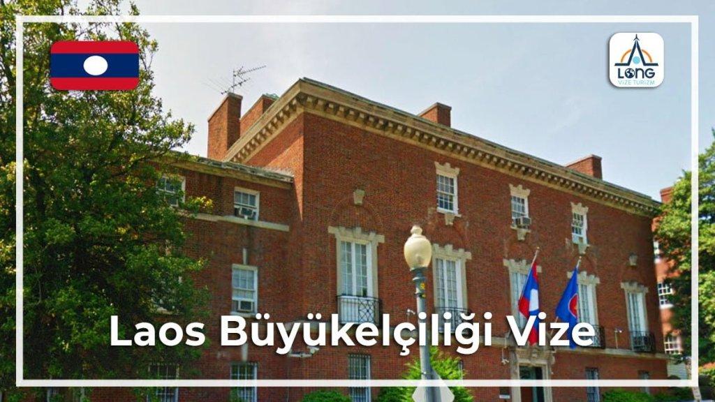 Büyükelçiliği Vize Laos