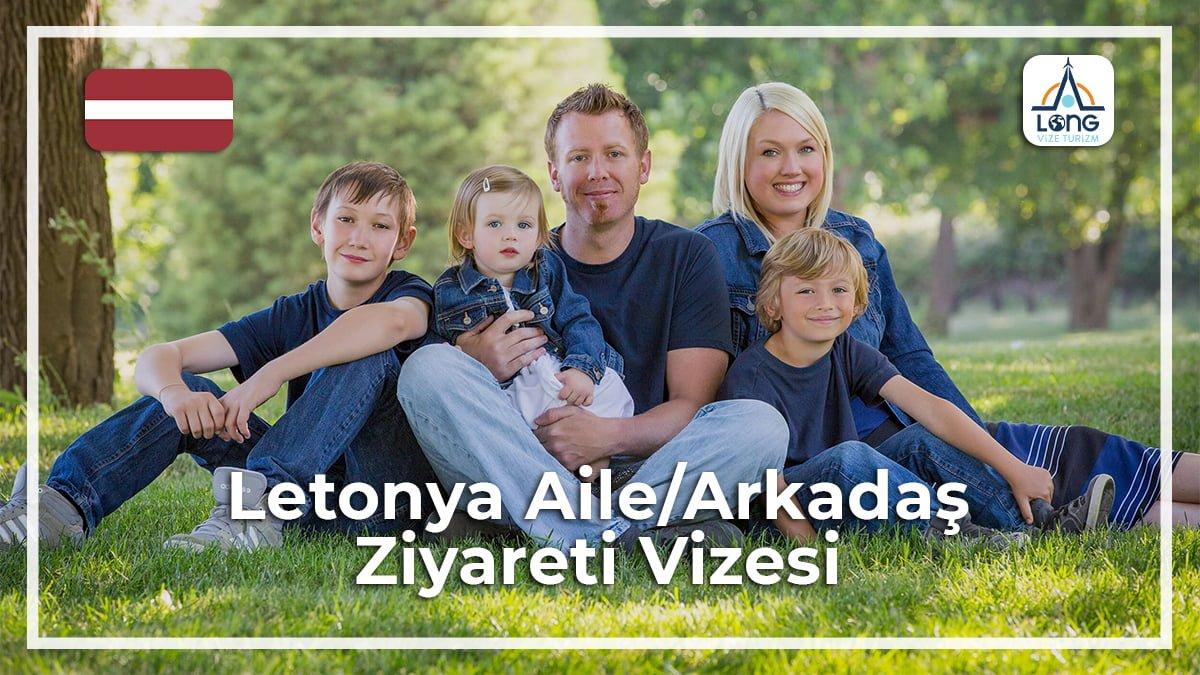 Aile Arkadaş Ziyareti Vizesi Letonya
