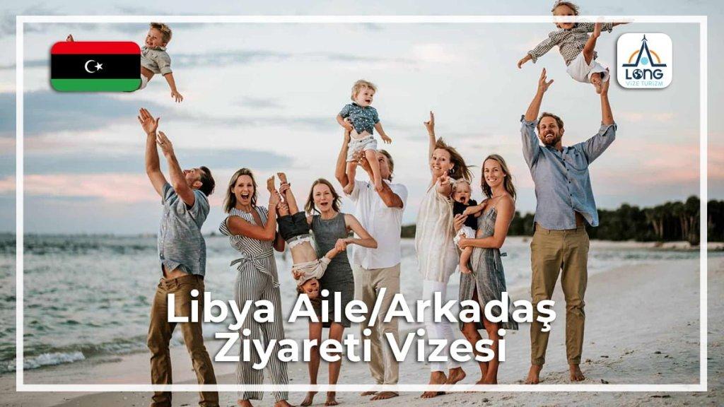 Aile Arkadaş Ziyareti Vizesi Libya