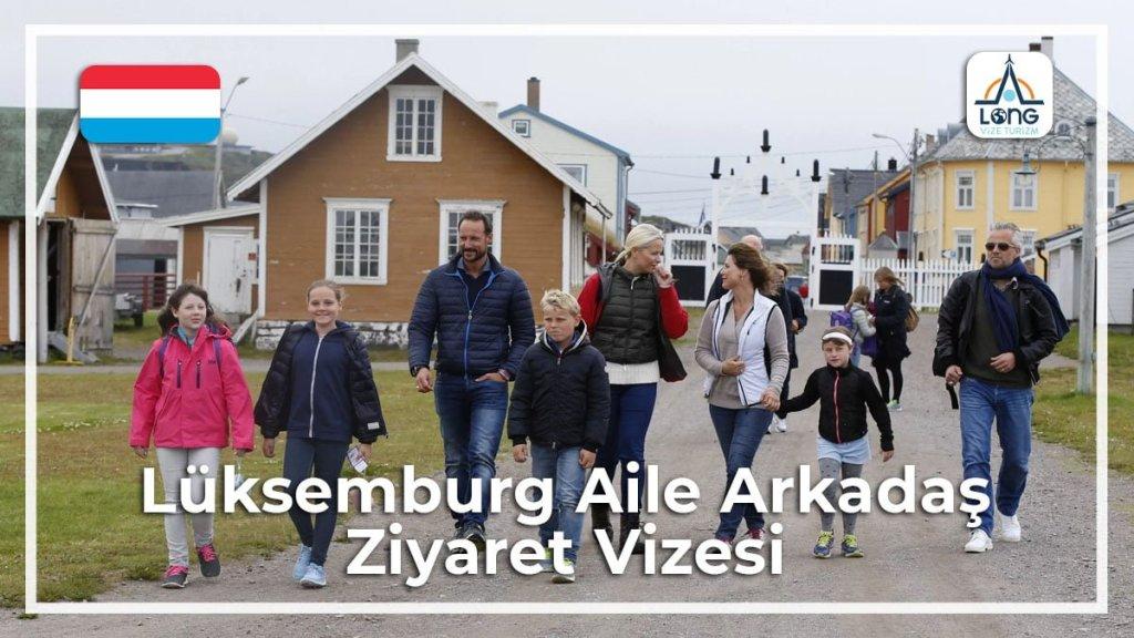 Aile Arkadaş Ziyareti Vizesi Lüksemburg