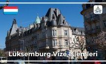 Lüksemburg Vize Şartları