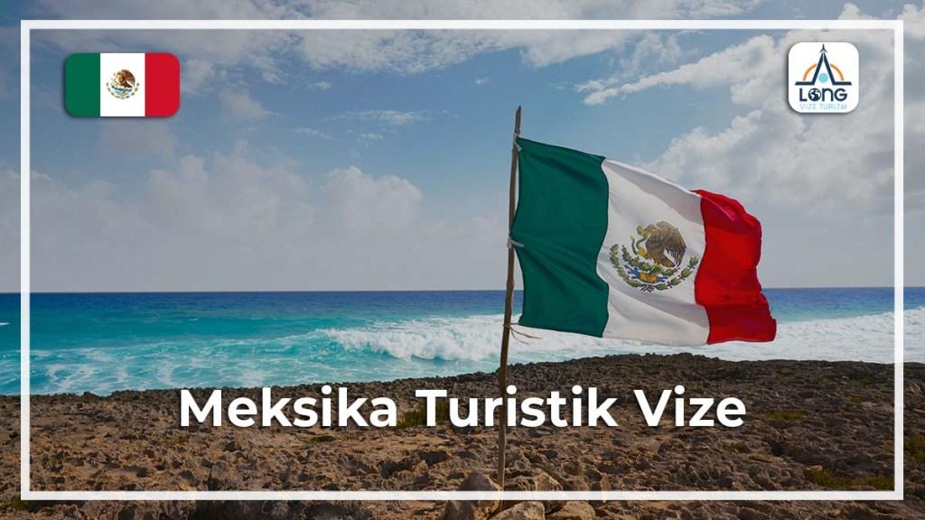 Turistik Vize Meksika