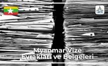 Myanmar Vizesi İçin Gerekli Belgeler Ve Evraklar