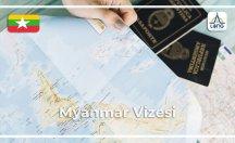 Myanmar Vize Başvuru Şartları