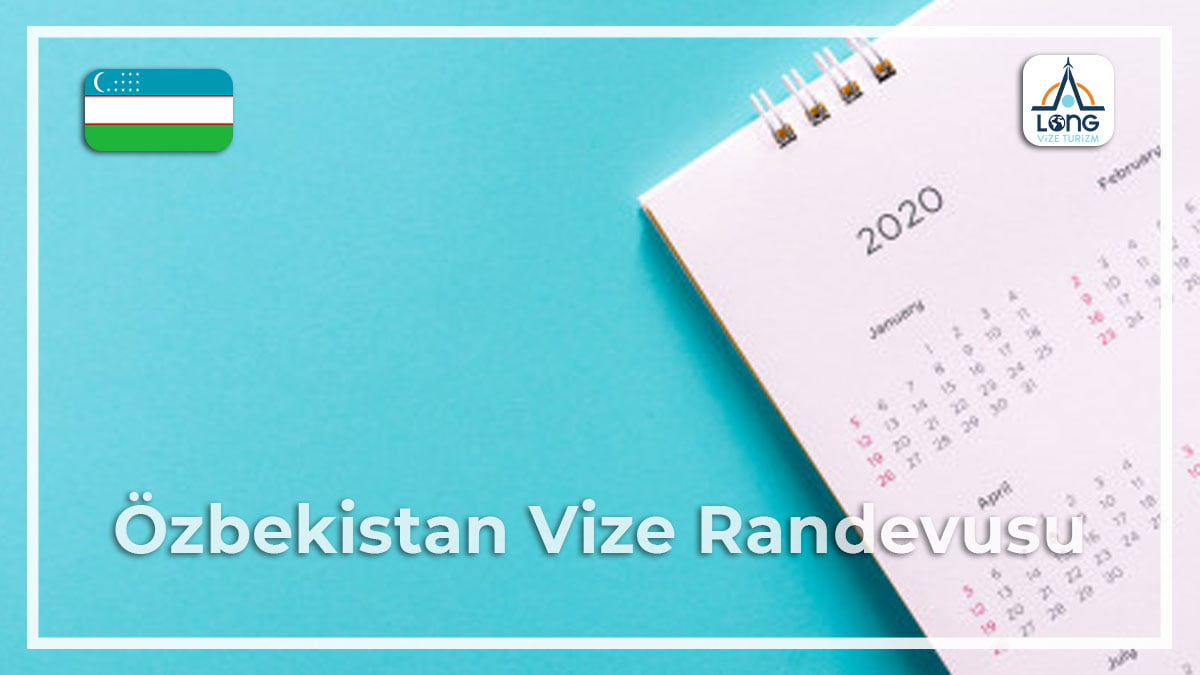 Vize Randevusu Özbekistan