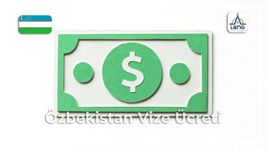 Vize Ücreti Özbekistan