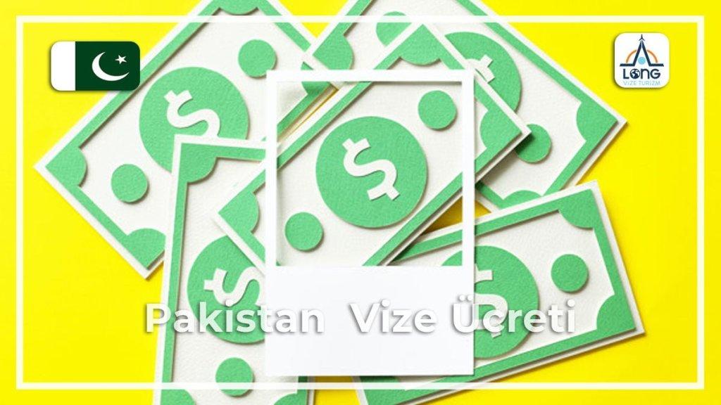 Vize Ücreti Pakistan