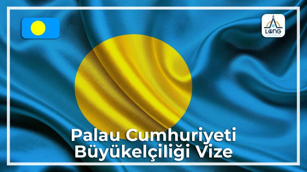 Büyükelçiliği Vize Palau Cumhuriyeti