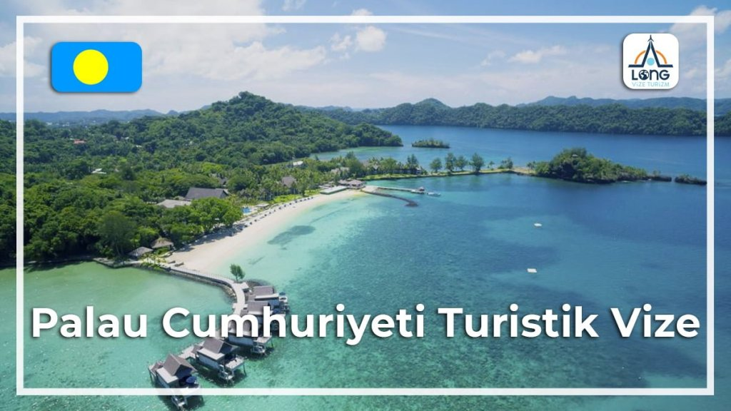 Turistik Vize Palau Cumhuriyeti