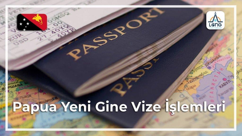 Vize İşlemleri Papua Yeni Gine